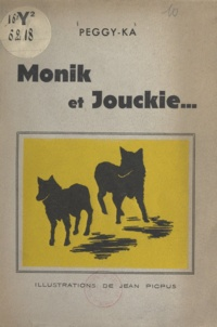 Peggy-Ka et Jean Picpus - Monik et Jouckie.