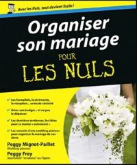 Organiser son mariage pour les nuls - Peggy Mignot-Paillet | Showmesound.org