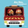 Peggy Nille - Au feu, les pompiers !.