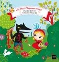 Peggy Nille et Anne-Sophie Baumann - Le Petit Chaperon rouge.