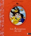 Peggy Nille - Les Amoureux du ciel - Conte chinois.