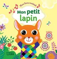Peggy Nille et Raphaël Garraud - Mon petit lapin.