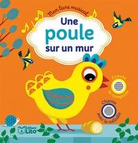 Peggy Nille et Raphaël Garraud - Une poule sur un mur.