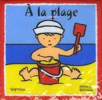 Peggy Pâquerette et Marie-Hélène Grégoire - A la plage.