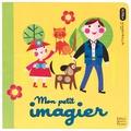 Peggy Pâquerette et Ellen Giggenbach - Mon petit imagier.