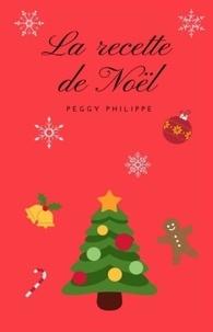 Peggy Philippe - La recette de Noël.