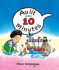 Peggy Rathmann - Au lit dans 10 minutes.
