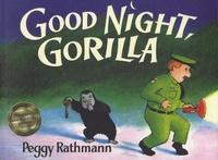 Peggy Rathmann - Good Night, Gorilla.