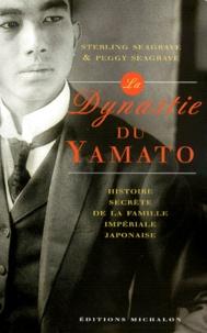 LA DYNASTIE DU YAMATO. LHISTOIRE SECRETE DE LA FAMILLE IMPERIALE JAPONAISE.pdf