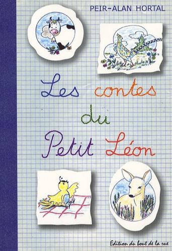 Peir-Alan Hortal - Les contes du Petit Léon.