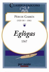 Pèir de Garros - Eglogas - Edition bilingue français-gascon.