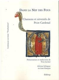 Peire Cardenal - Dans la Nef des Fous (Sirventès et autres chansons).