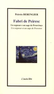 Peireto Berengier - Fabri de Peiresc - Un segnour e un sage de Prouvènço.