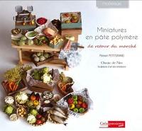Peiwen Petitgrand - Miniatures en pâte polymère - De retour du marché.