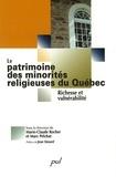 Pelchat et  Rocher - Patrimoine minorités religieuses du Québec - Richesse et vulnérabilité.
