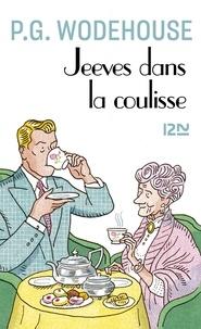 Ebook gratuit au format pdf télécharger Jeeves dans la coulisse 9782823874679 (Litterature Francaise)