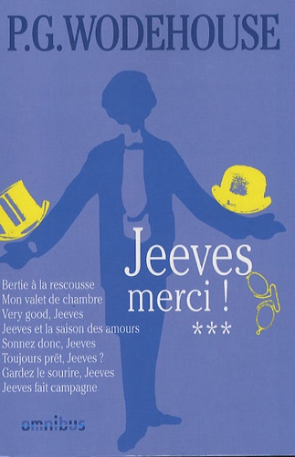 Pelham Grenville Wodehouse - Jeeves Tome 3 : Jeeves, merci !.