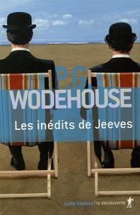 Pelham Grenville Wodehouse - Les inédits de Jeeves Coffret en 3 volumes : Sonnez donc Jeeves ! ; Toujours prêt Jeeves ? ; Jeeves fait campagne.