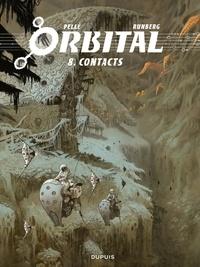 Pelle et Sylvain Runberg - Orbital - tome 8 - Contacts.