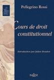 Pellegrino Rossi - Cours de droit constitutionnel.