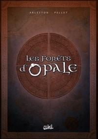 Pellet et Christophe Arleston - Les forêts d'Opale Tome 1 à 3 : Coffret I en 3 volumes - Tome 1, Le bracelet de Cohars ; Tome 2, L'envers du grimoire ; Tome 3, La cicatrice verte.
