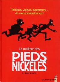 Pellos - Le meilleur des Pieds Nickelés Tome 1 : .