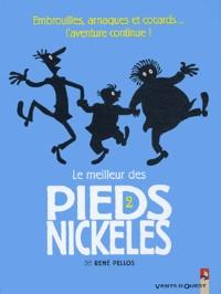 Pellos - Le meilleur des Pieds Nickelés Tome 2 : .