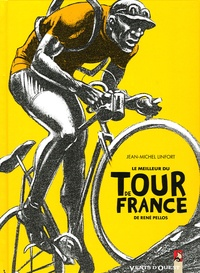 Pellos et Jean-Michel Linfort - Le meilleur du Tour de France.