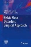 Achille Lucio Gaspari - Pelvic Floor Disorders: Surgical Approach.