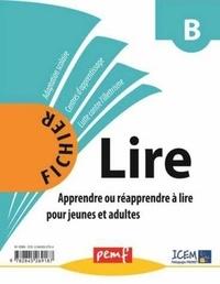 Fichier Lire B - Apprendre ou réapprendre à lire pour jeunes adultes.pdf