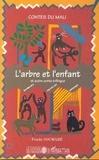 Penda Soumaré - L'arbre et l'enfant ; Sassa - Contes du Mali français-bambara-soninké.
