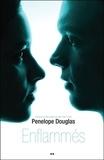 Penelope Douglas - Evanescence Tome 5 : Enflammés.