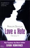 Penelope Douglas - Fall away Tome 1 : Love & Hate.