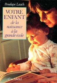 Goodtastepolice.fr VOTRE ENFANT. De la naissance à la grande école Image