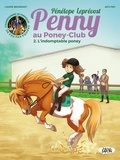 Pénélope Leprévost et Laurie Brusnant - Penny au poney-club Tome 2 : L'indomptable poney.