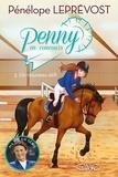 Pénélope Leprévost - Penny en concours Tome 3 : Un nouveau défi.