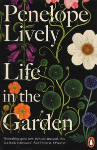 Penelope Lively - Life in the Garden.
