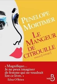 Penelope Mortimer - Le mangeur de citrouille.