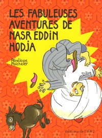 Pénélope Paicheler - Les fabuleuses aventures de Nasr Eddin Hodja.