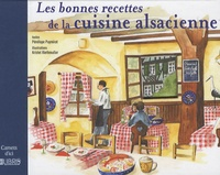 Pénélope Puymirat - Les bonnes recettes de la cuisine alsacienne.