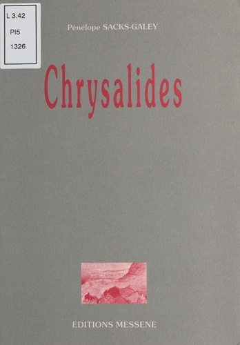 Pénélope Sacks-Galey - Chrysalides.