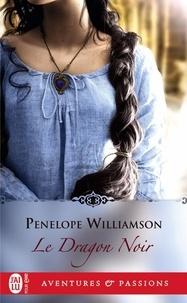 Penelope Williamson - Le dragon noir.