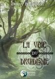 Penny Bellington - La voie du druidisme.