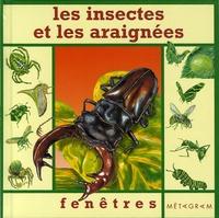 Penny Clarke - Les insectes et les araignées.