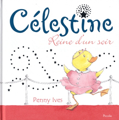 Penny Ives - Célestine - Reine d'un soir.
