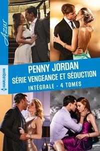 """Penny Jordan - Intégrale de la série """"Vengeance et séduction""""."""