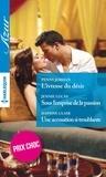 Penny Jordan et Daphne Clair - L'ivresse du désir - Sous l'emprise de la passion - Une accusation si troublante - (promotion).