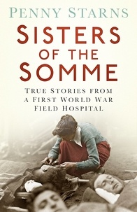 Penny Starns - Sisters of the Somme.
