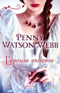 Penny Watson Webb - L'épouse ennemie.