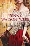 Penny Watson-Webb - La belles des salines.